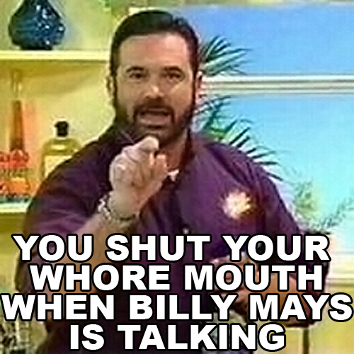 Billy_Mays_Shut_Your_Whore_Mouth